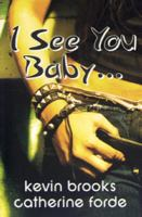 I see you baby-