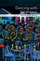Dancing with strangers : stories from Africa
