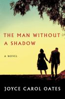 The man without a shadow : a novel