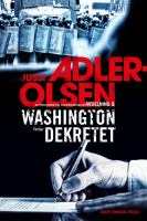 Washingtondekretet : [thriller]