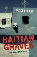 Haitian graves : [a Ray Robertson mystery]