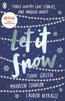 Let it snow : three holiday romances