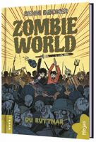 Zombie World Bok 4, Du ruttnar