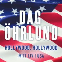 Hollywood, Hollywood : min resa i USA