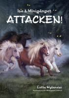 Attacken! / Lotta Hylander ; [illustrationer: Kiri Østergaard Leonard]