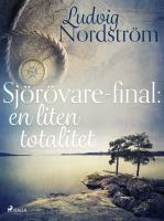 Sjörövare-final : en liten totalitet