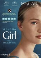 Girl [Videoupptagning] / a film by Lukas Dhont ; screenplay by Lukas Dhont, Andgelo Tijssens ; producer Dirk Impens