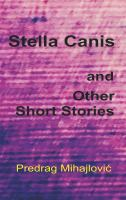 Stella Canis and other short stories