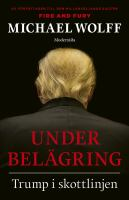 Under belägring : Trump i skottlinjen