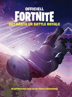 Officiell Fortnite : det bästa ur Battle Royale
