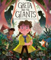 Greta and the giants : inspired by Greta Thunberg's stand to save the world