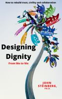 Designing dignity : from me to we