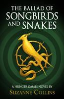 The ballad of songbirds and snakes : [a Hunger games novel]