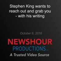 Stephen King wants to reach out and grab you - with his writing