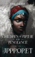 Upproret : children of virtue and vengeance