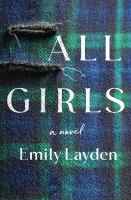 All girls : [a novel]