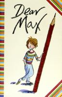 Dear Max : by D. J. Lucas