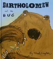 Bartholomew and the bug